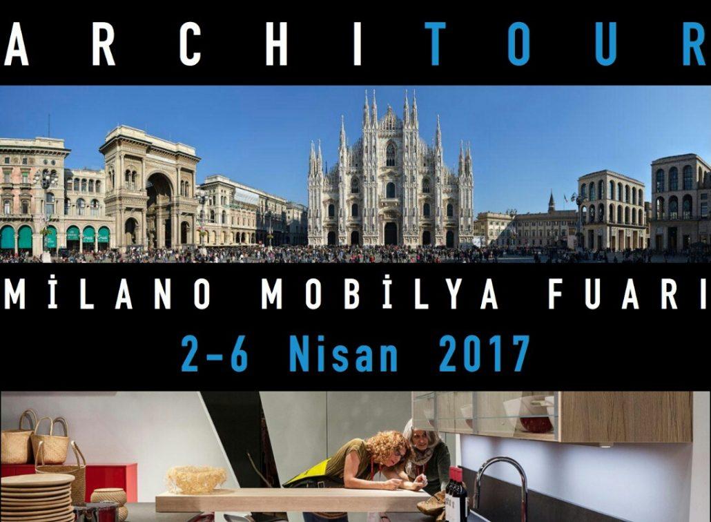ARCHITOUR_ARCHISECTIONS MİLANO MOBILYA FUARI